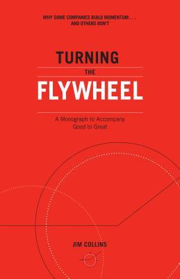 turning the flywheel by Jim Collins book summary
